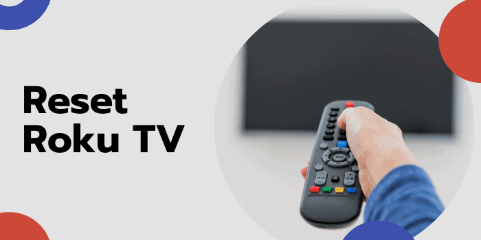 how to reset roku tv