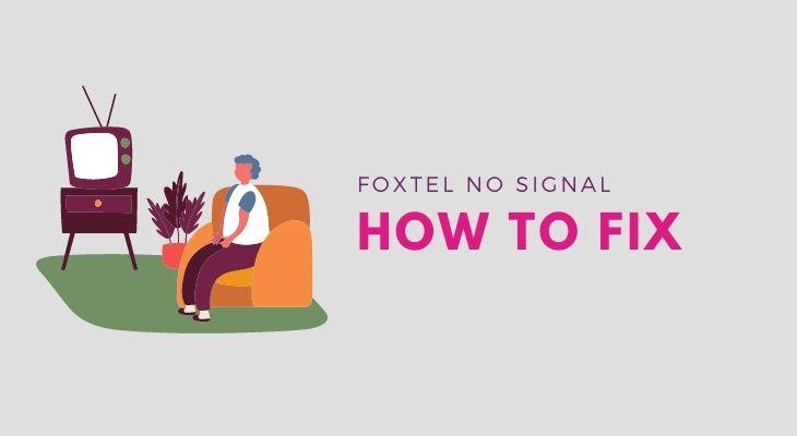 how to fix foxtel no signal